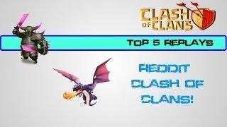 Top 5 Replays of the Week - Reddit Clash of Clans