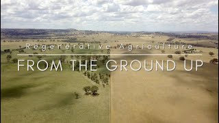 'From the Ground Up – Regenerative Agriculture'