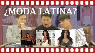 REACCIÓN A MODA LATINA [Coreanas Latinas]