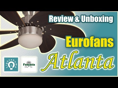 Eurofans Atlanta 30″ Ceiling Fan Review & Unboxing