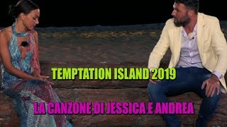 TEMPTATION ISLAND 2019 - LA CANZONE DI JESSICA E ANDREA (HIGHLANDER DJ EDIT)