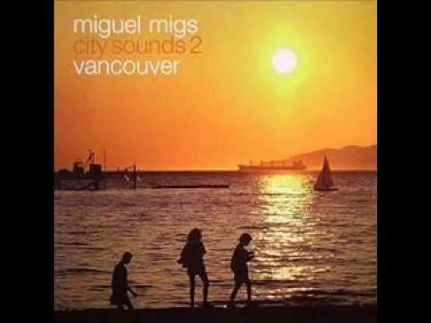 Miguel Migs  -  Making Moves