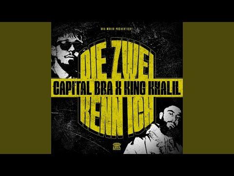 CAPITAL BRA ft. KING KHALIL - DIE ZWEI KENN ICH