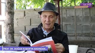 Prof. Dr. Doğan KUBAN'ın anısına..