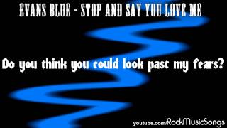 Evans Blue - Stop And Say You Love Me *HD*