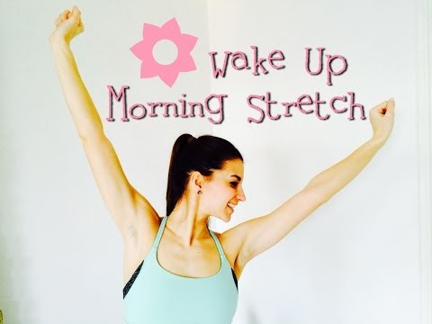 Wake Up Morning Stretch