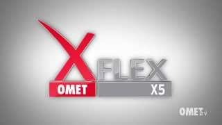 OMET announces the birth of XFlex X5
