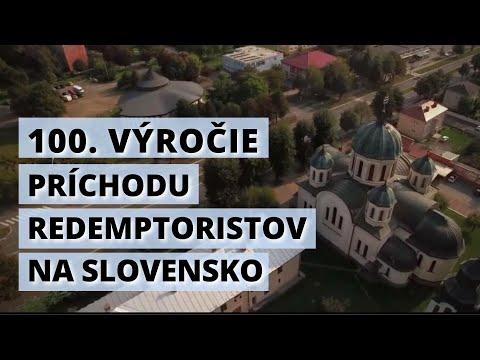 Redemptoristi oslavujú 100. výročie ich príchodu na Slovensko