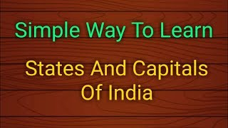Simple Way To Learn States And Capitals Of India