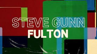 """Steve Gunn – """"Fulton"""""""