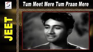 Tum Meet Mere Tum Praan Mere | Suraiya @ Jeet | Dev