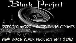 Depeche Mode - Everything Counts (New Space Black Project Edit) 2018
