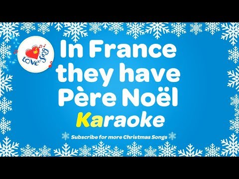 In France They Have Pere Noel Karaoke With Lyrics | Christmas Instrumental Songs