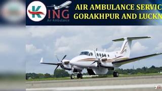 Book Phenomenal and Dutiful Air Ambulance Service in Gorakhpur by King
