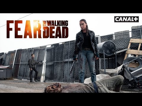 Fear The Walking Dead saison 5 - Teaser - CANAL+