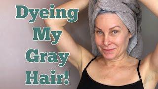 Dyeing My Gray Hair!