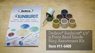 Dedeco® Sunburst® 1/2