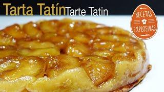 Como hacer una Tarta tatin - Fácil - Recetas Explosivas