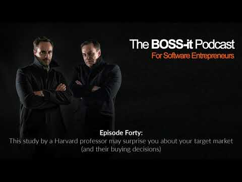 Episode 40: This study by a Harvard professor may surprise you about your target market (and their buying decisions)
