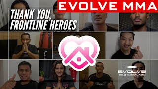 Thank You, Frontline Heroes | Evolve MMA