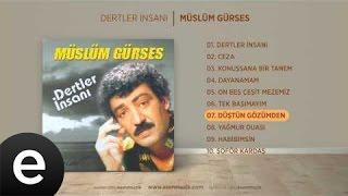 Düştün Gözümden (Müslüm Gürses) Official Audio #düştüngözümden #müslümgürses - Esen Müzik