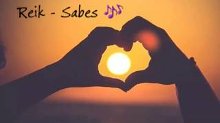 Sabes   Reik (Lyrics Con Imágenes) 🎶