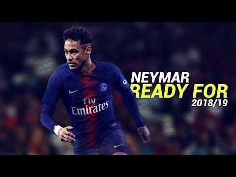 Neymar Jr – Ready For Next Season 2018/19 – Crazy Skills & Goals