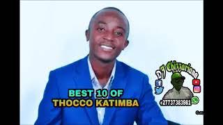 BEST 10 THOCCO KATIMBA   DJ Chizzariana