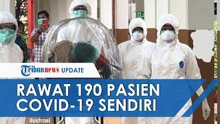 Cerita Dokter di Makassar Rawat 190 Orang Pasien Covid-19 Sendirian: Ini Jelas Tidak Sebanding