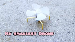 How to make a drone/smallest drone #diy-drone