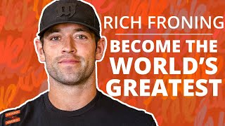 Rich Froning: Become the World's Greatest with Lewis Howes