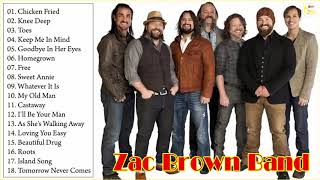 Zac Brown Band Greatest Hits 2018   Best Of  Zac Brown Band