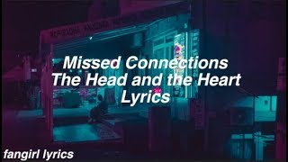 Missed Connection    The Head And The Heart Lyrics