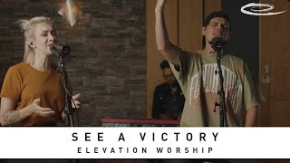 ELEVATION WORSHIP - See A Victory: Song Session