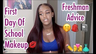 FIRST DAY OF SCHOOL MAKEUP | FRESHMAN ADVICE