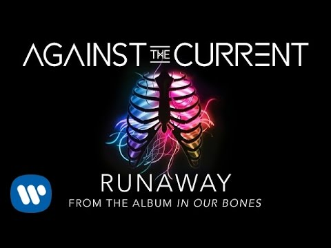 Against The Current: Runaway (LYRIC VIDEO)