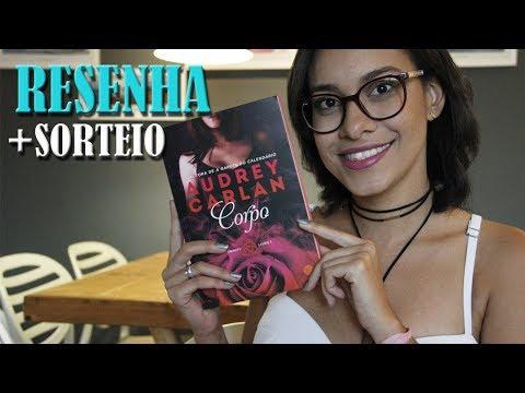 CORPO, Audrey Carlan ? BOOK REVIEW + SORTEIO | Segredos Entre Amigas