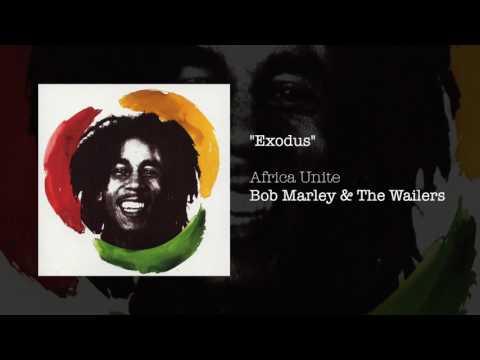 Exodus (Africa Unite, 2005) - Bob Marley & The Wailers