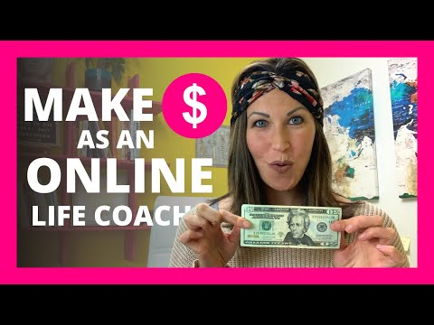 How to Make Money as an Online Life Coach for 2021- How I Make ...