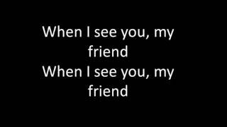 My Friend - Chris Brown (Lyrics)