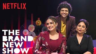 The Brand New Show with Rahul Subramanian feat. Huma Qureshi & Shefali Shah | Netflix India