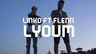 Linko Ft.  Flenn   Lyoum ( Clip Officiel )