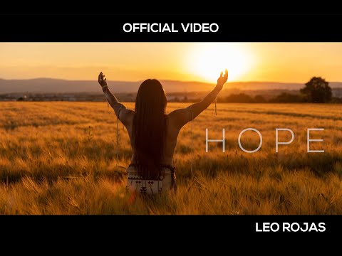 Leo Rojas - Hope (Official Video)