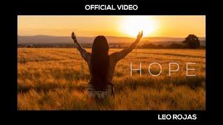 Leo Rojas - Hope (Official Video)