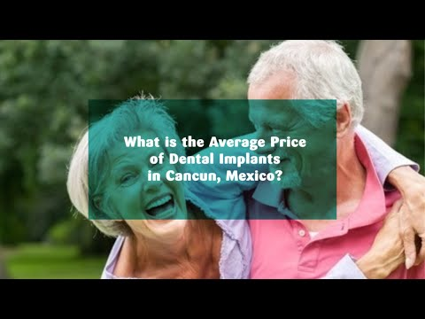 What is the Average Price of Dental Implants in Cancun, Mexico?