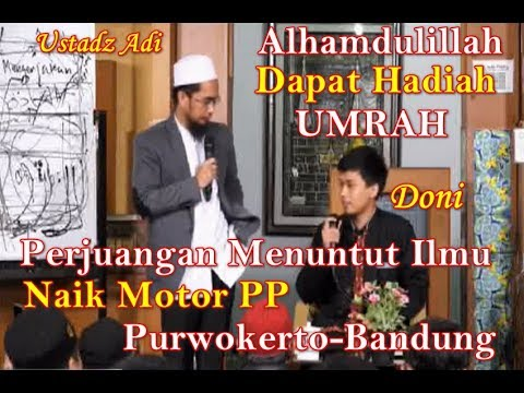 Alhamdulillah Perjuangan Naik Motor dapat Hadiah Umrah Ustadz Adi Hidayat, Lc . MA