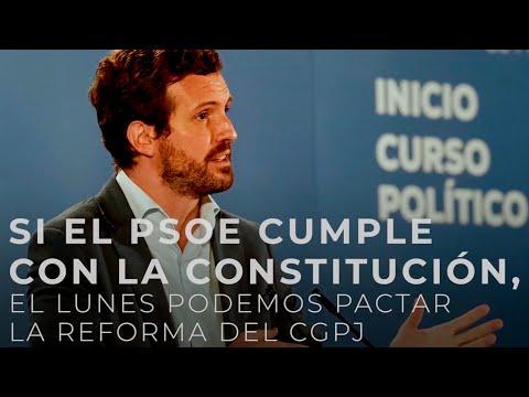 Si el PSOE cumple con la Constitución, el lunes podemos pactar la reforma del CGPJ