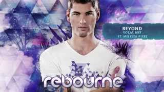 Rebourne - Beyond (ft. Melissa Pixel)