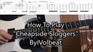 """How To Play """"Cheapside Sloggers"""" By Volbeat (Solo Lesson With TABS!)"""