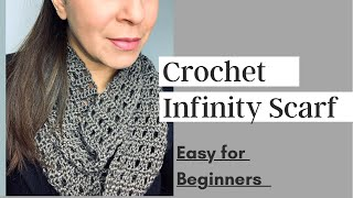 How To Crochet Infinity Scarf - Easy For Beginners